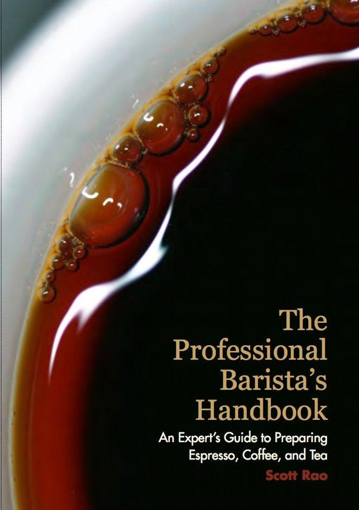 The Professional Barista's Handbook - Scott Rao