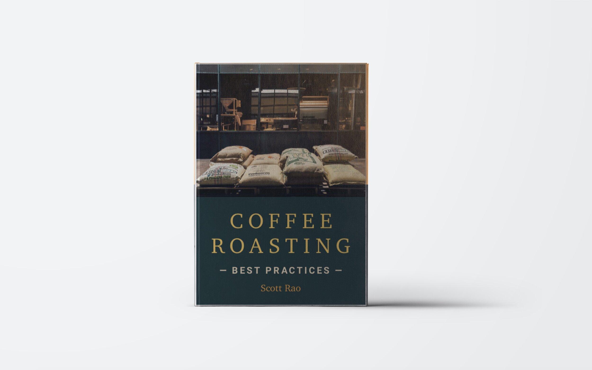 Coffee Roasting: Best Practices - Scott Rao