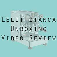 Lelit Bianca Unboxing Video Review
