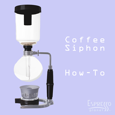 A Coffee Siphon How-To!